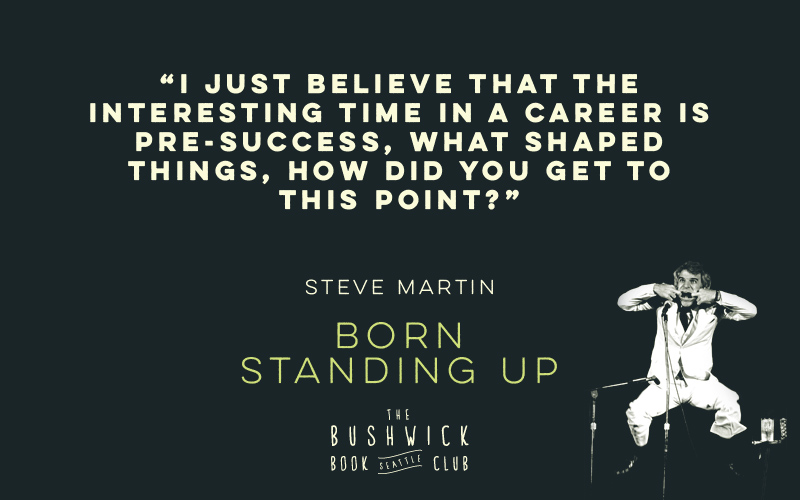 BBCS-Steve-Martin-Born-Standing-Up-Quote-06